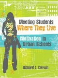 Meeting Students Where They Live - Richard L. Curwin