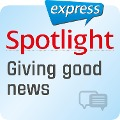 Spotlight express - Kommunikation ¿ Eine gute Nachricht ¿berbringen - Spotlight Verlag
