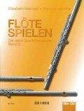 Flöte spielen D - Elisabeth Weinzierl-Wächter, Edmund Wächter