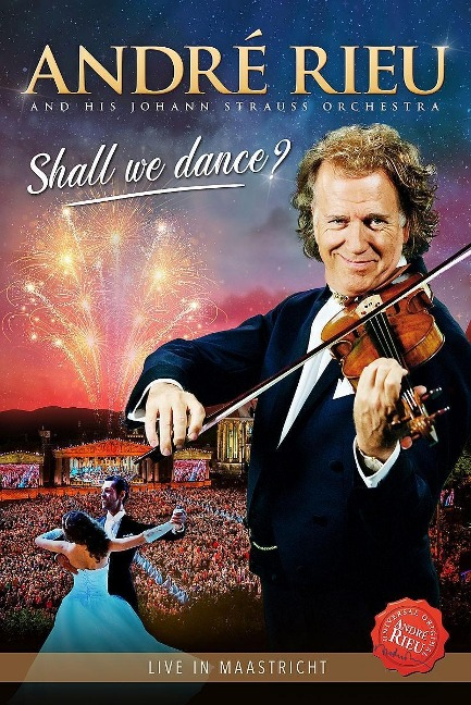 Shall we dance? - André Rieu