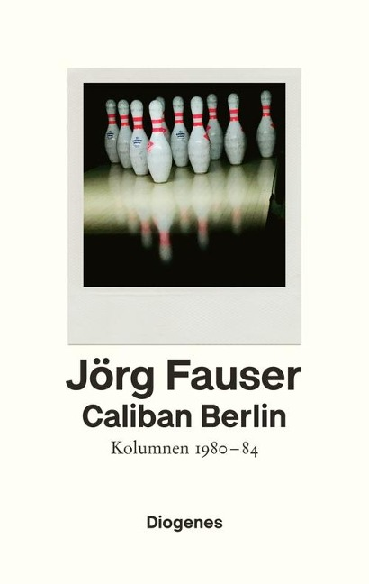 Caliban Berlin - Jörg Fauser