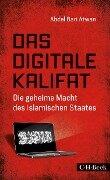 Das digitale Kalifat - Abdel Bari Atwan