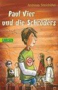 Paul Vier und die Schröders - Andreas Steinhöfel