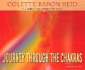 Journey Through the Chakras - Colette Baron-Reid