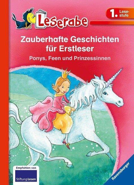 Leserabe: Zauberhafte Geschichten für Erstleser. Ponys, Feen und Prinzessinnen - Cornelia Neudert, Thilo, Vanessa Walder