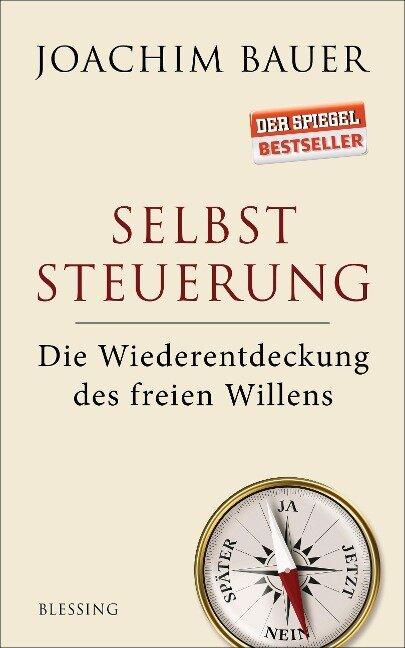 Selbststeuerung - Joachim Bauer