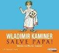 Salve Papa! - Wladimir Kaminer