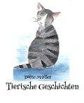 Tierische Geschichten - Dörte Müller