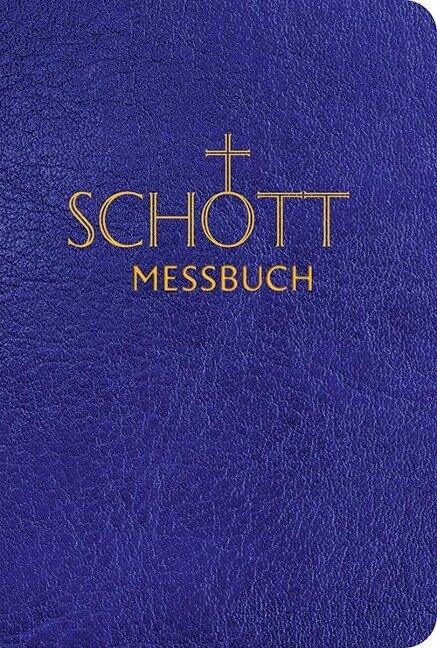 SCHOTT Messbuch für die Sonn- und Festtage des Lesejahres A -