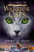 Warrior Cats Staffel 6/04. Vision von Schatten. Dunkelste Nacht - Erin Hunter