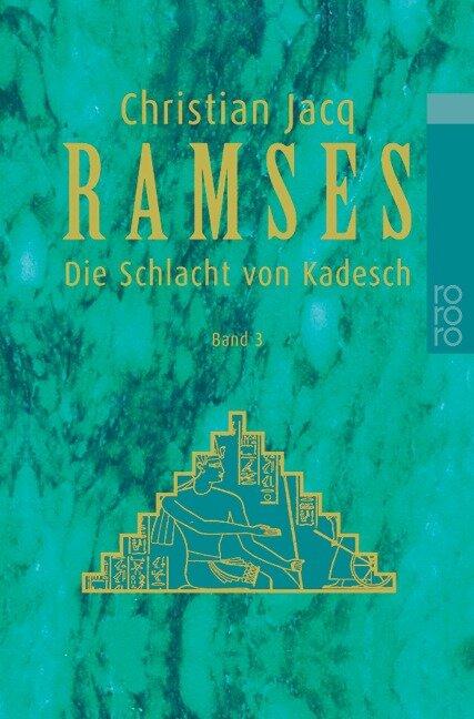 Ramses 3. Die Schlacht von Kadesch - Christian Jacq
