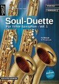 Soul Duette für Tenor-Saxophon - Vol. 1 (inkl. CD) - Hans-Jörg Fischer, Udo Tschira