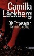 Die Totgesagten - Camilla Läckberg