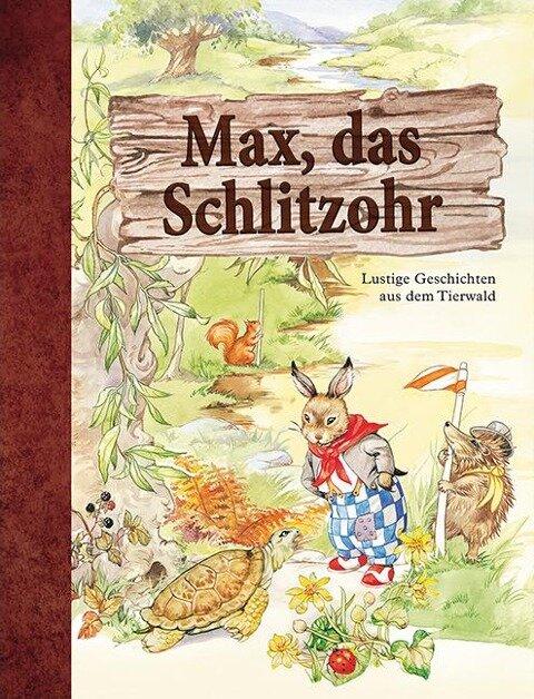 Max, das Schlitzohr