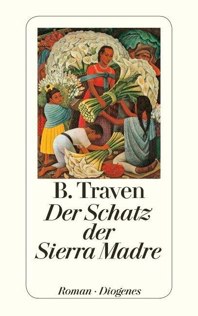 Der Schatz der Sierra Madre - B. Traven