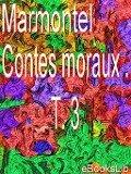 Contes moraux . T. 3 - M. Marmontel