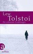 Die schönsten Erzählungen - Leo N. Tolstoi