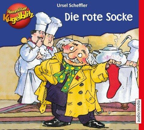 Kommissar Kugelblitz - Die rote Socke - Ursel Scheffler