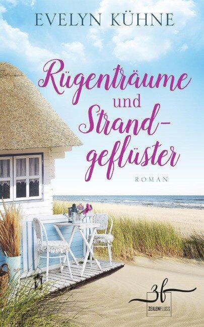 Rügenträume und Strandgeflüster - Evelyn Kühne