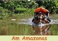 Am Amazonas (Wandkalender 2018 DIN A3 quer) - Ulrike Lindner