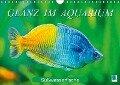 Glanz im Aquarium: Süßwasserfische (Wandkalender 2018 DIN A4 quer) Dieser erfolgreiche Kalender wurde dieses Jahr mit gleichen Bildern und aktualisiertem Kalendarium wiederveröffentlicht. - K. A. Calvendo