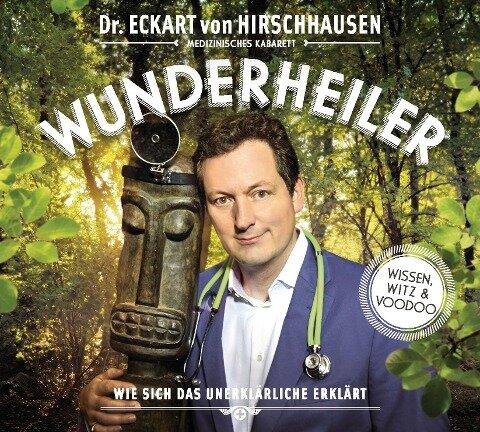 Wunderheiler - Eckart von Hirschhausen