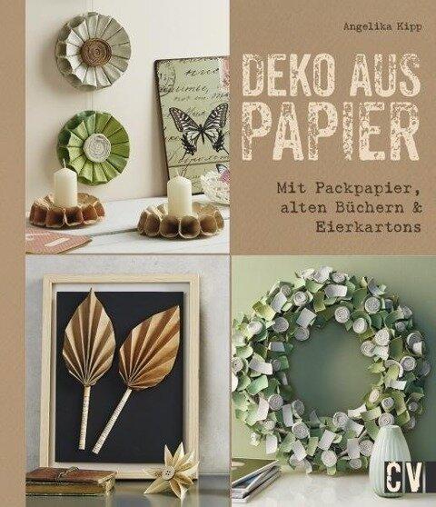 Deko aus Papier - Angelika Kipp