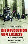 Die Revolution von 1918/19 - Wolfgang Niess