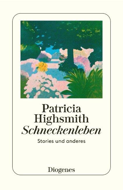 Schneckenleben - Patricia Highsmith