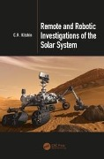 Remote and Robotic Investigations of the Solar System - C. R. Kitchin