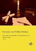 Briefwechsel und Tagebücher des Fürsten Hermann von Pückler-Muskau - Hermann von Pückler-Muskau