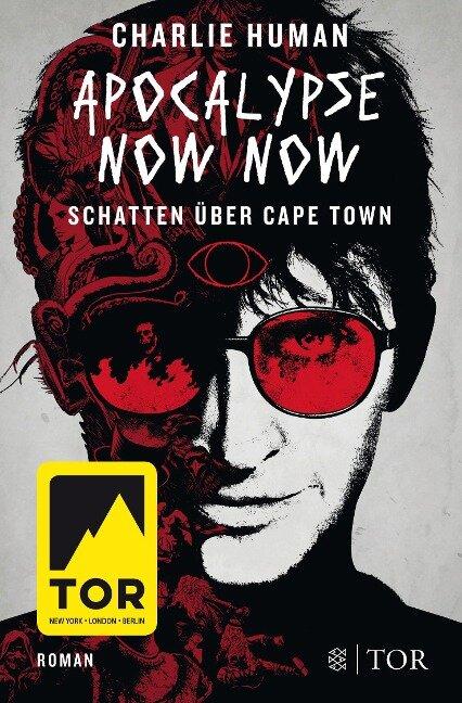 Apocalypse Now Now. Schatten über Cape Town - Charlie Human