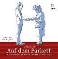 Auf dem Parkett: Kleines Handbuch des weltläufigen Benehmens - Enrico Brissa