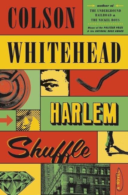 Harlem Shuffle - Colson Whitehead