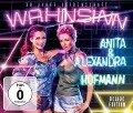 Wahnsinn-30 Jahre Leidenschaft (Deluxe Edition) - Anita & Alexandra Hofmann