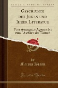 Geschichte der Juden und Ihrer Literatur - Marcus Brann