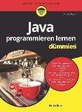 Java programmieren lernen für Dummies - Barry A. Burd