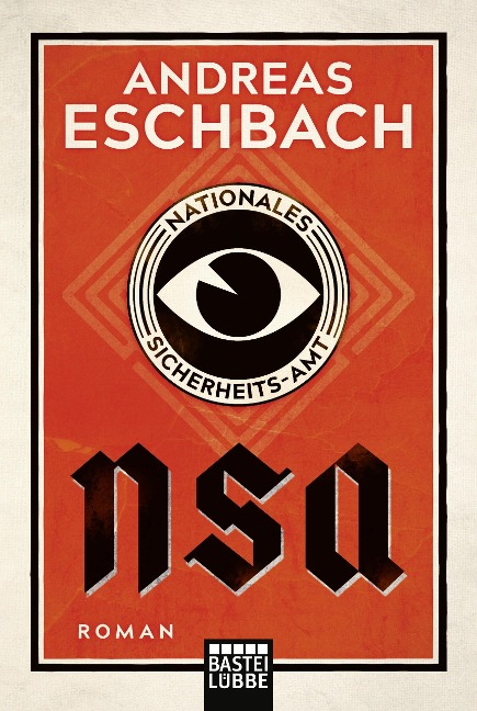NSA - Nationales Sicherheits-Amt - Andreas Eschbach