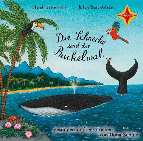 Die Schnecke und der Buckelwal - Axel Scheffler, Julia Donaldson