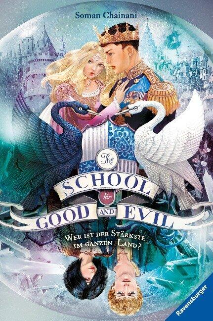 The School for Good and Evil, Band 5: Wer ist der Stärkste im ganzen Land? - Soman Chainani