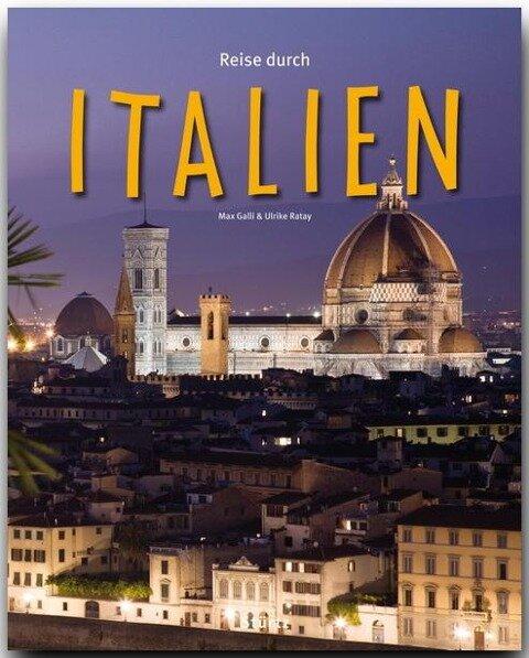 Reise durch Italien - Ulrike Ratay
