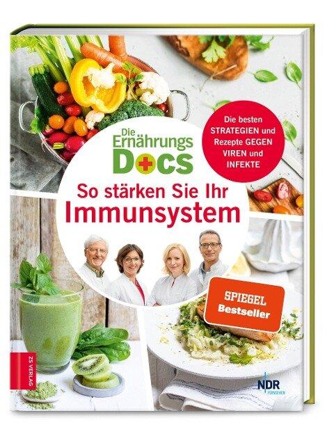 Die Ernährungs-Docs - So stärken Sie Ihr Immunsystem - Anne Fleck, Jörn Klasen, Matthias Riedl, Silja Schäfer