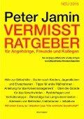 Vermisst-Ratgeber für Angehörige, Freunde und Kollegen - Peter Jamin