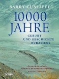 10000 Jahre - Barry Cunliffe