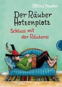 Der Räuber Hotzenplotz 3: Schluss mit der Räuberei - Otfried Preußler
