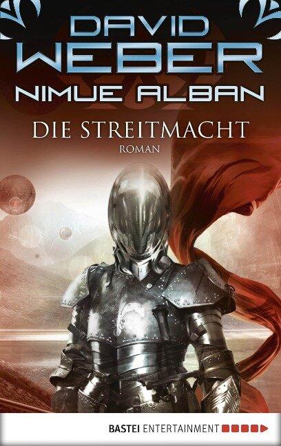 Nimue Alban 13: Die Streitmacht - David Weber