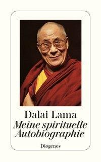 Meine spirituelle Autobiographie - Dalai Lama