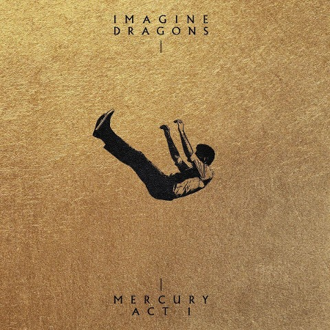 Imagine Dragons: Mercury - Act 1 - Imagine Dragons