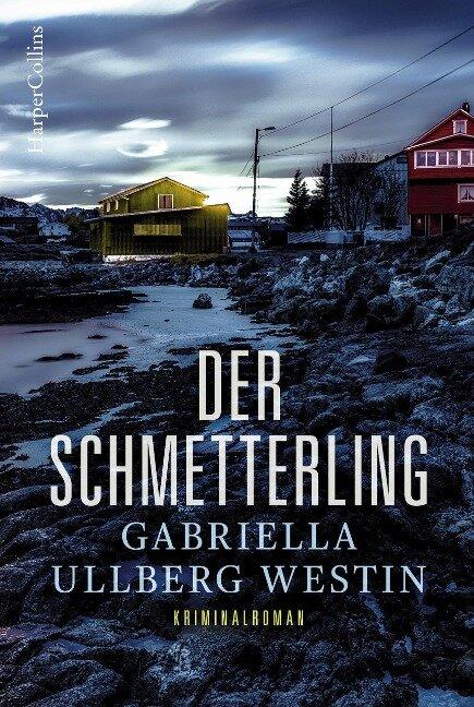Der Schmetterling - Gabriella Ullberg Westin