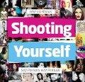 Shooting Yourself - Haje Jan Kamps
